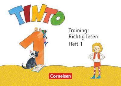 Tinto 1 1. Schuljahr - Training: Richtig lesen