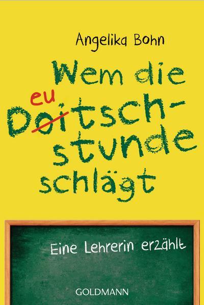 Wem die Deutschstunde schlägt