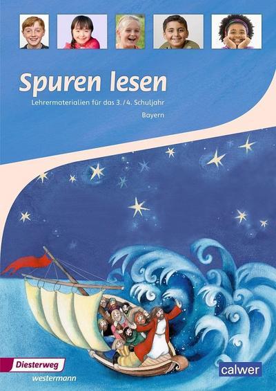 Spuren lesen 3/4 - Ausgabe für Bayern. Lehrermaterialien (Spuren lesen Ausgabe für Bayern)