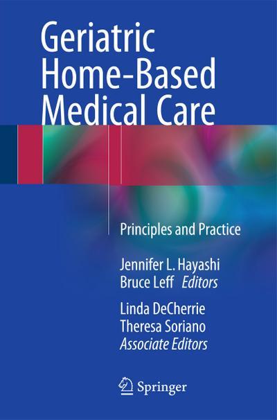 Geriatric Home-Based Medical Care