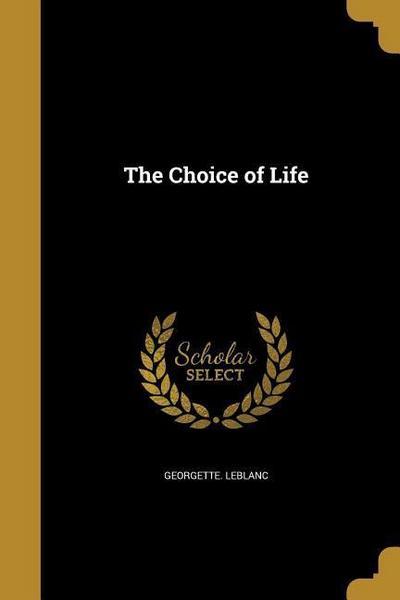 CHOICE OF LIFE