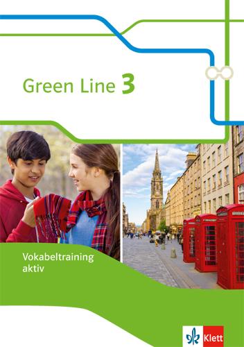 Green Line / Vokabeltraining aktiv 7. Klasse Harald Weisshaar