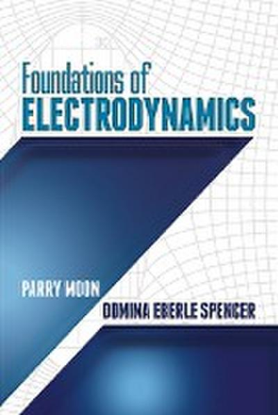 Foundations of Electrodynamics