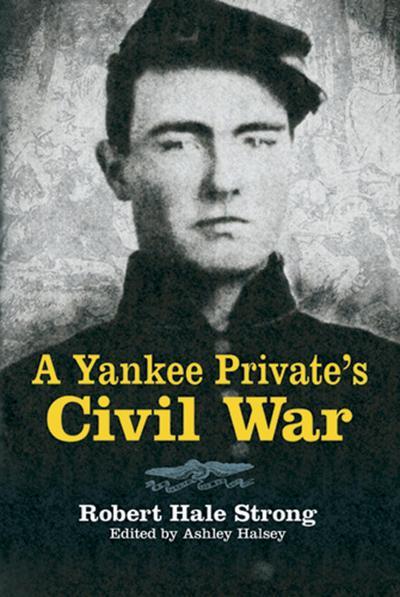 A Yankee Private's Civil War