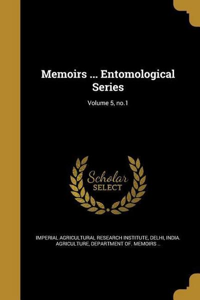 MEMOIRS ENTOMOLOGICAL SERIES V