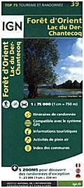 IGN 75 000 Touristische Wanderkarte 39 Foret d'Orient Lac d Der