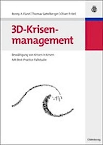 3D-Krisenmanagement