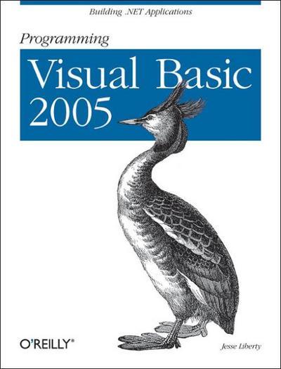 Programming Visual Basic 2005: Building .Net Applications