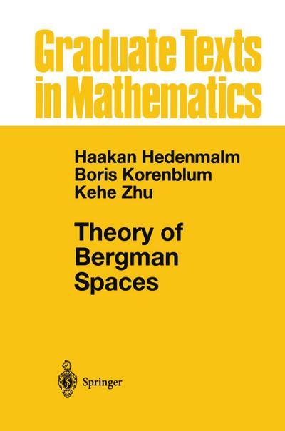 Theory of Bergman Spaces