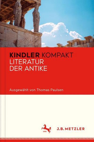 Kindler Kompakt: Literatur der Antike