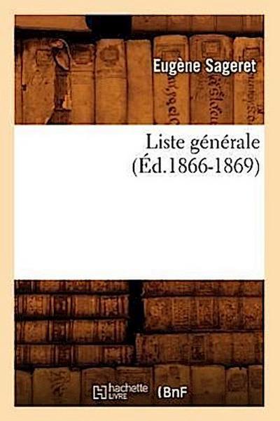 Liste Generale, (Ed.1866-1869)