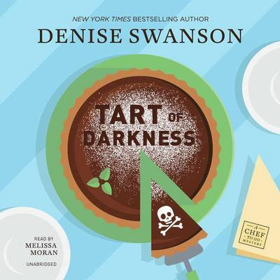 Tart of Darkness: A Chef-To-Go Mystery