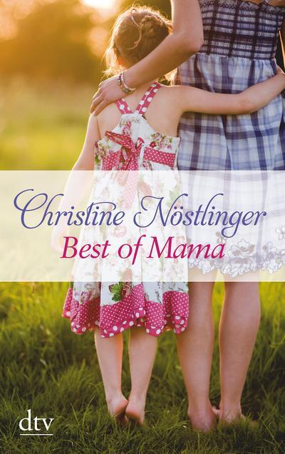 Best of Mama: Ausgewählte Geschichten