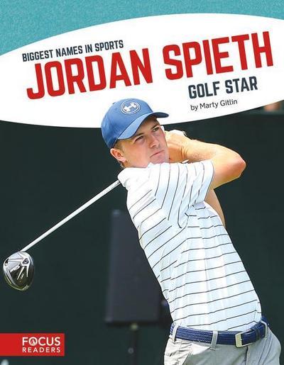 Jordan Spieth: Golf Star