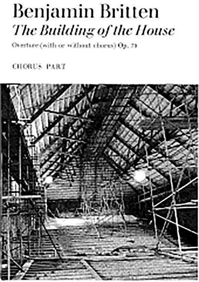 Building of the House: Satb, Chorus Parts