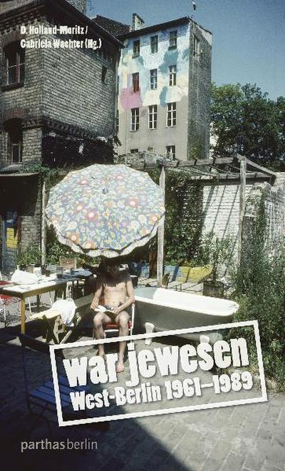war jewesen - West-Berlin 1961-1989