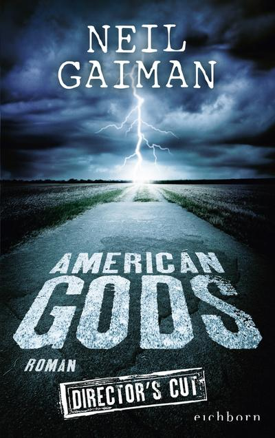 American Gods; Roman; Übers. v. Riffel, Hannes; Deutsch