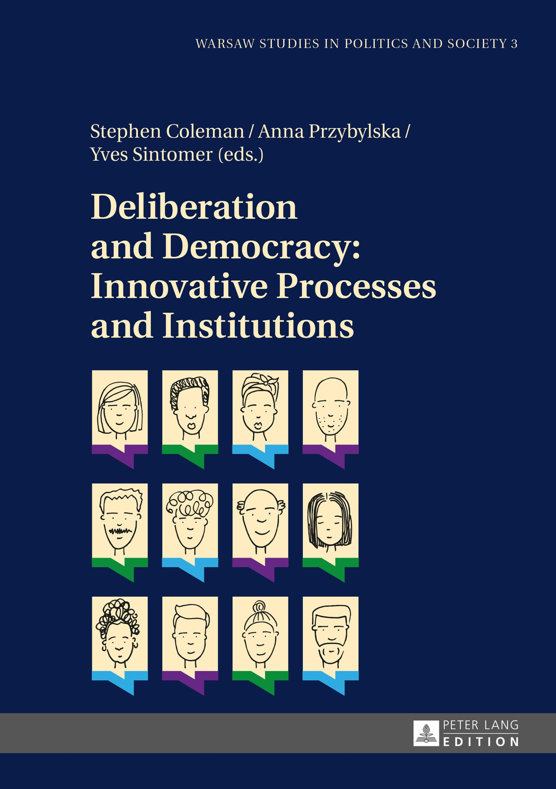 Deliberation and Democracy: Innovative Processes and Institutions, Stephen  ...