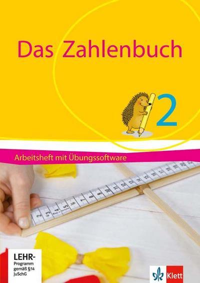 Das Zahlenbuch. 2. Schuljahr.  Arbeitsheft mit CD-ROM. Ab 2017