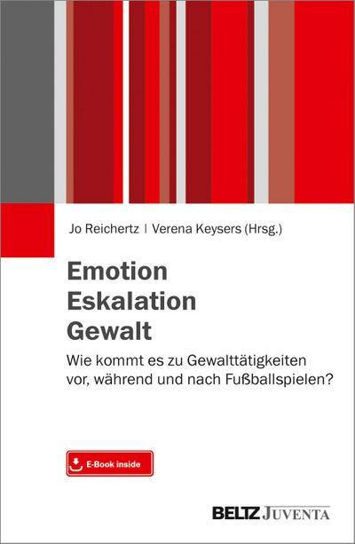 Emotion. Eskalation. Gewalt.