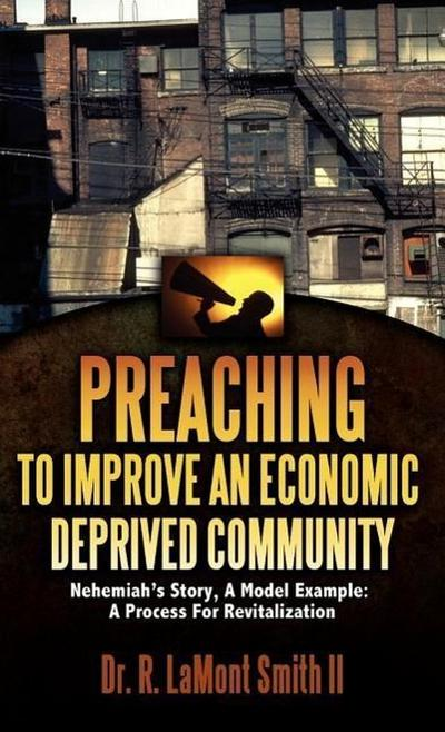 Preaching to Improve an Economic Deprived Community