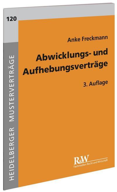 abwicklungs-und-aufhebungsvertrage-heidelberger-mustervertrage-