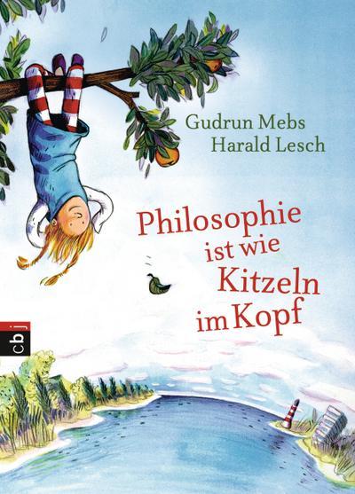 Philosophie ist wie Kitzeln im Kopf   ; Ill. v. Westphal, Catharina; Deutsch; it fbg. Illustrationen -