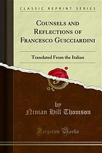 Counsels and Reflections of Francesco Guicciardini
