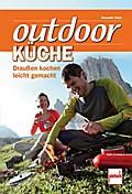 outdoor-Küche; Draußen kochen leicht gemacht; ...