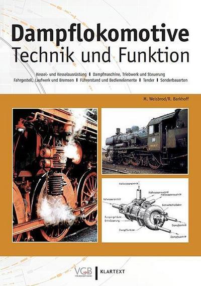 Dampflokomotive: Technik und Funktion