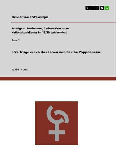 Streifzüge durch das Leben von Bertha Pappenheim