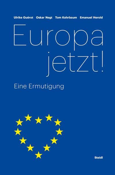 Europa jetzt!