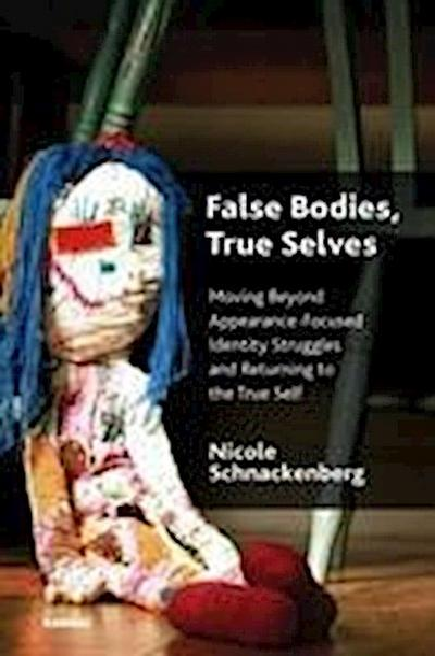 False Bodies, True Selves