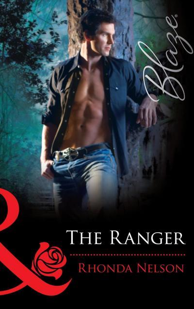 The Ranger (Mills & Boon Blaze)