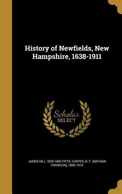 HIST OF NEWFIELDS NEW HAMPSHIR