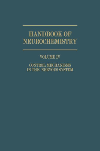 Control Mechanisms in the Nervous System