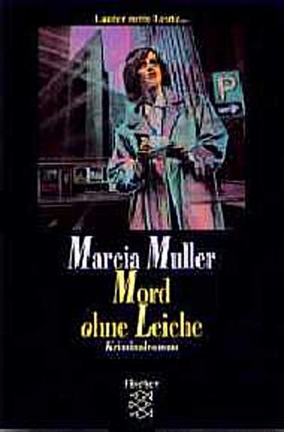 Mord ohne Leiche: Kriminalroman
