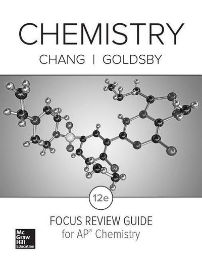 Chang, Chemistry (C) 2016, 12e, AP Focus Review Guide