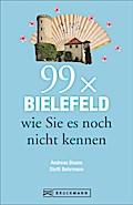 Bielefeld Reiseführer: 99x Bielefeld wie Sie  ...