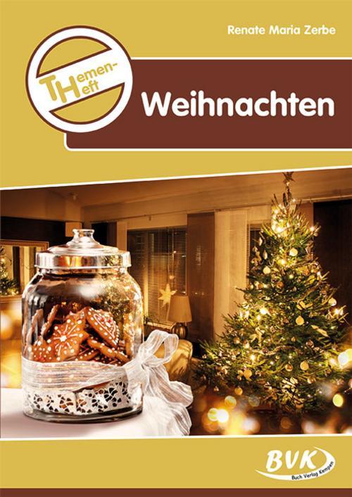 Themenheft Weihnachten. 3.4. Klasse Grundschule und 5./6. Kl ... 9783936577488