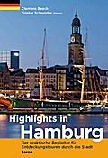 Highlights in Hamburg: Der praktische Begleiter für Entdeckungstouren durch die Stadt