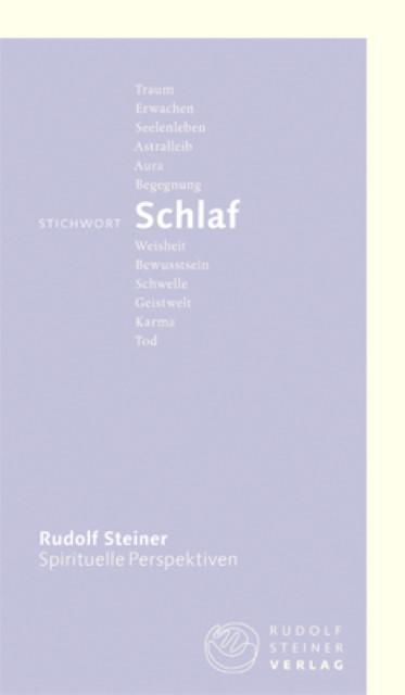 Stichwort Schlaf Rudolf Steiner