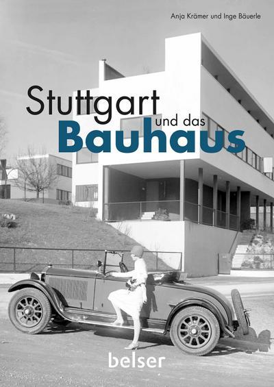 Stuttgart und das Bauhaus
