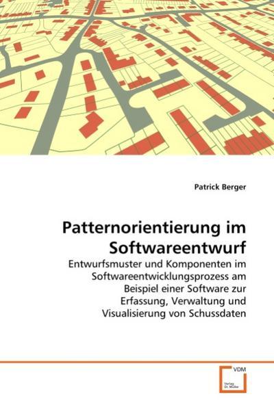 Patternorientierung im Softwareentwurf
