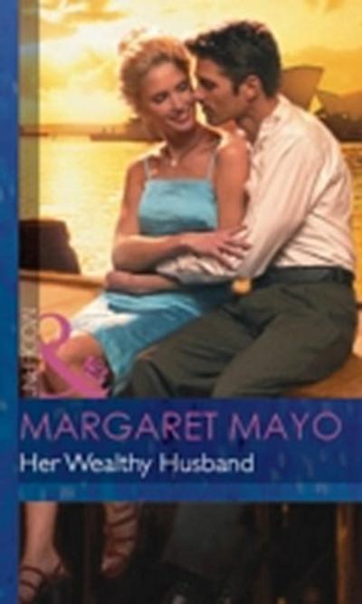Her Wealthy Husband (Mills & Boon Modern)