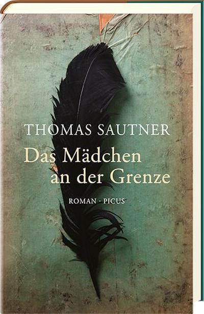 Das Mädchen an der Grenze; Roman; Deutsch