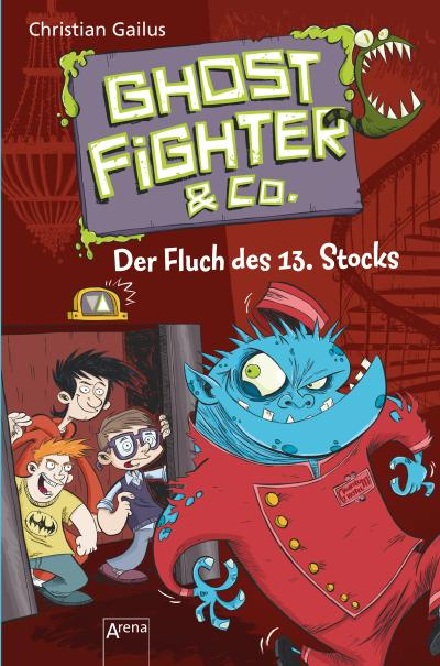 Ghostfighter & Co. (3). Der Fluch des 13. Stocks; Ill. v. Beck, Benedikt; Deutsch