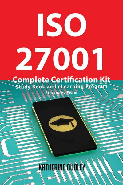 ISO 27001 Complete Certification Kit - Study Book and eLearning Program