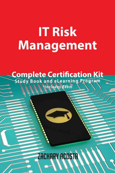 IT Risk Management Complete Certification Kit - Study Book and eLearning Program