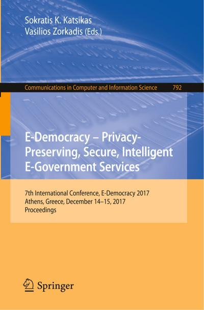 E-Democracy - Privacy-Preserving, Secure, Intelligent E-Government Services